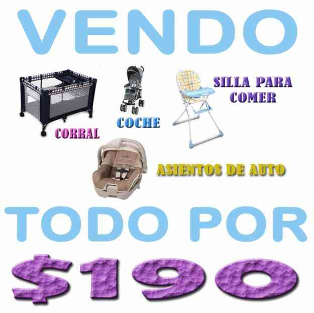 VENDO PARA BEBÉ: COCHE,CORRAL,SILLA PARA COMER,ASIENTO PARA AUTO $190:2353-232,097-592747