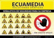 Ecuamedia seÑaletica de seguridad imprenta, ecuamedia letreros diseÑo grafico
