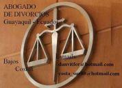 Abogado en guayaquil- divorcios mutuo consentimiento - bajo costo