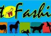 Pet fashion (veteríanria, estética y peluquería para mascotas)