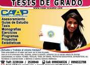 Asesoramiento y desarrollo de tesis, guías, proyectos y planes de todas las universidades