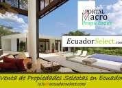 ecuador select propiedades    venta de propiedades macro en ecuador