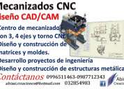Mecanizados cnc (centro de mecanizado 3 y 4 ejes, torno cnc)