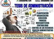 Asesoria y desarrollo de tesis de administracion, contabilidad, finanzas