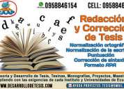 Redaccion de tesis corrección de ortografía, gramática, estilo, normas apa, desarrollo de tesinas