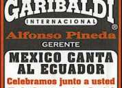 "Precios de mariachis en quito ""mariachi garibaldi internacional"" 3240504"