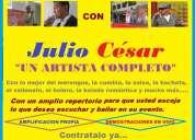 Merengue, bachata, cumbia, salsa y más con julio cesar