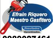 Gasfitero guayaquil maestro efrain riquero gasfitero / 0989027461