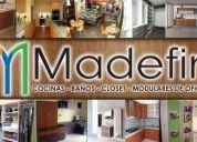 Madefin (cocinas, baños, closets, oficinas y muebles personalizados)