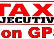 Ofrezco servicio de taxi ejecutivo con taximetro y gps