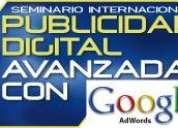 Seminario internacional de publicidad avanzada con google adwords