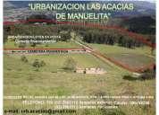 """venta lotes terreno en """"urbanizacion las acacias de manuelita"""""""