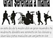 Gran serenata a mama con banda musical en vivo
