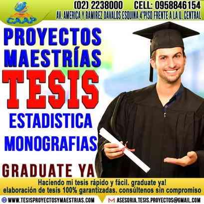 Proyectos, Maestrias, Tesis de Grado, Tesinas, Monografias. GRADUATE YA!