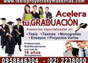 Acelera tu graduación, asesoria y elaboración de tesis de grado, tesinas, proyectos, maestrias