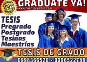 Graduate ya. desarrollo tesis de grado, tesinas, monografias, maestrias de todas las universidades
