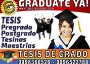Graduate ya. asesoría integral para la elaboración de tesis de grado en guayaquil. maestrias tesin