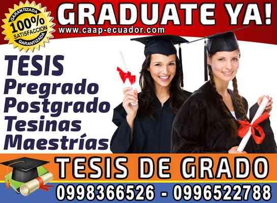 Graduate Ya. Asesoría y Elaboracion de Tesis de Grado, Tesinas, Proyectos. 0958846154