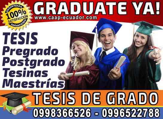100% Garantizado, Graduate YA!. Asesoria y Elaboracion de Tesis presencial o en línea 0958846154