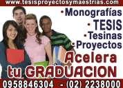 Acelera tu graduacion. asesoria y elaboracion de tesis de grado, tesinas, monografias. 0982713022