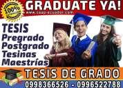 Graduate ya. asesoria total o parcial en la elaboracion de tesis de grado y postgrado. 0958846154