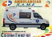 Traslado asistido para clínicas y hospitales, ambulancias same 0995271921. renta de ambulancias