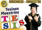 Hacemos tesis, tesinas y trabajos académicos 0996522788