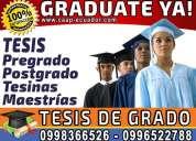 Graduate ya!. asesoria y elaboracion tesis, tesinas, maestrias, diplomado y proyectos 0996522788