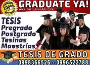 Requieres ayuda te damos la solucion asesoria y elaboracion de tesis de grado graduate ya 0996522788