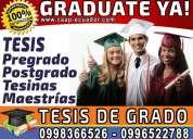 Desarrollo de tesis y asesoria 0998366526 graduate ya. 100% garantizable